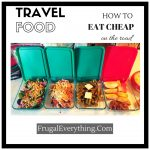 How to eat cheap on the road